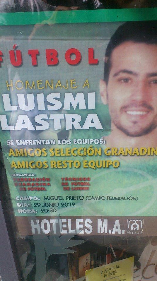 Homenaje a Luismi Lastra, futbolista nacido en Granada