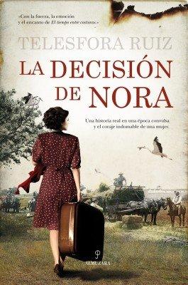 la decisión de Nora, Telesfora Ruiz