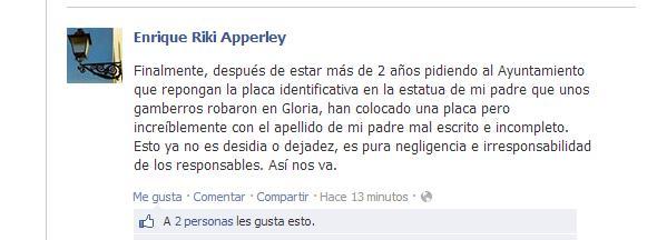 Comentario que Enrique Apperley ha escrito en facebook por lo sucedido con la placa dedicada a su madre.